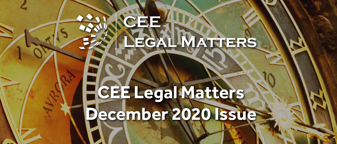 The Simple Truth: The December 2020 Issue of the CEE Legal Matters is Out Now!