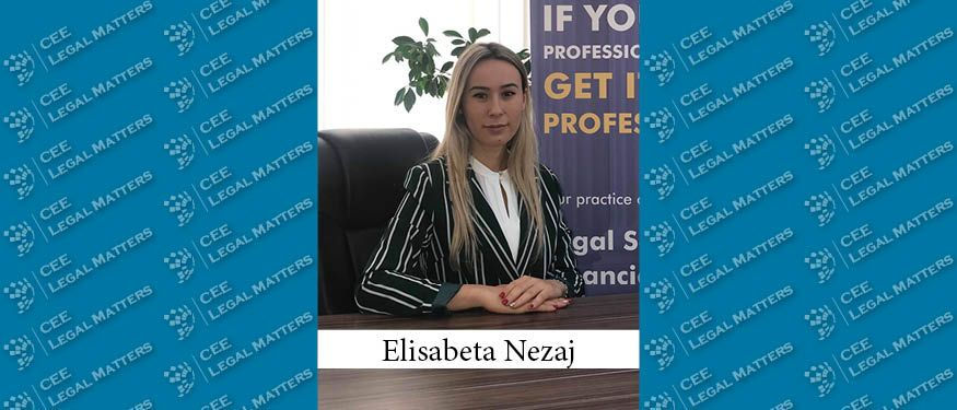 The Buzz in Albania: Interview with Elisabeta Nezaj of A.R.S. Legal and Financial Services