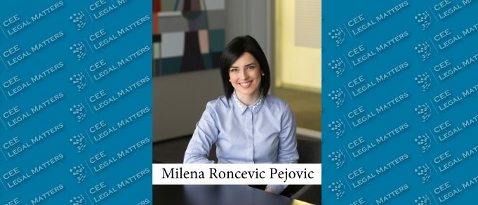 Interview with Milena Roncevic Pejovic, Independent Attorney at Law in Cooperation with Karanovic & Partners
