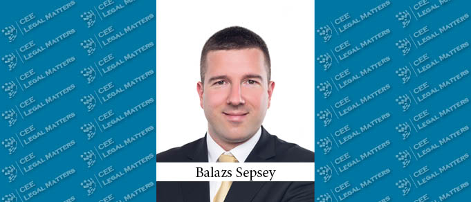 Balazs Sepsey Makes Partner at Kinstellar in Budapest